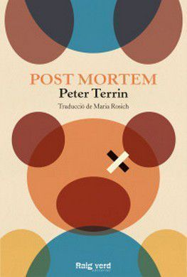 Post Mortem, Peter Terrin, Raig Verd